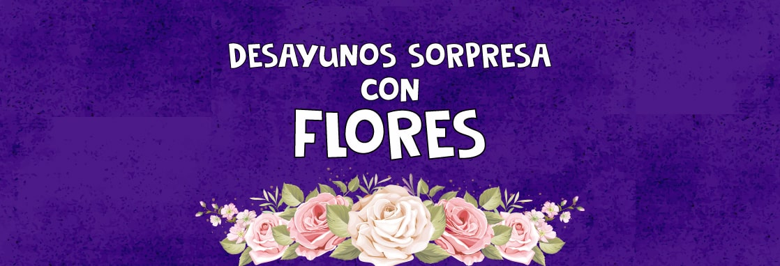 desayunos sorpresa con flores